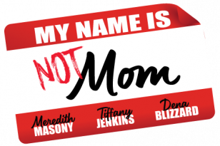 MY-NAME-IS-NOT-MOM-BLK